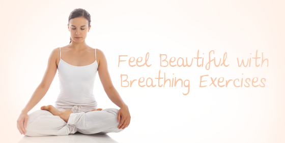 Feel-Beautiful-with-Breathing-Exercises